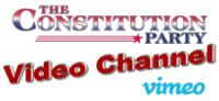 03 The Constitution Party Video Channel